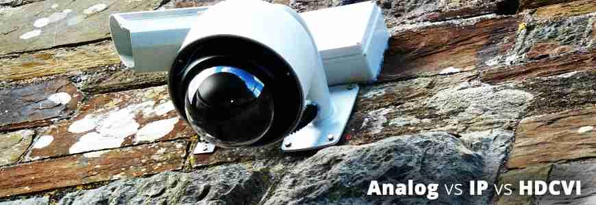 Sự khác biệt giữa hệ thống camera giám sát Analog IP và HDCVI