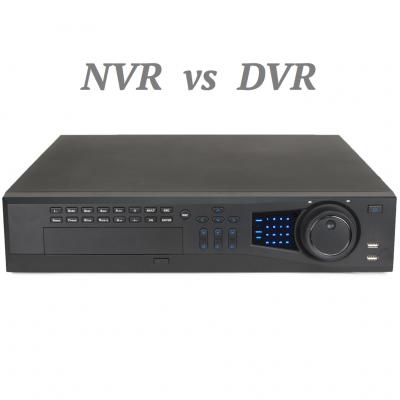 Đầu ghi camera giám sát NVR và DVR , cái nào tôi nên mua